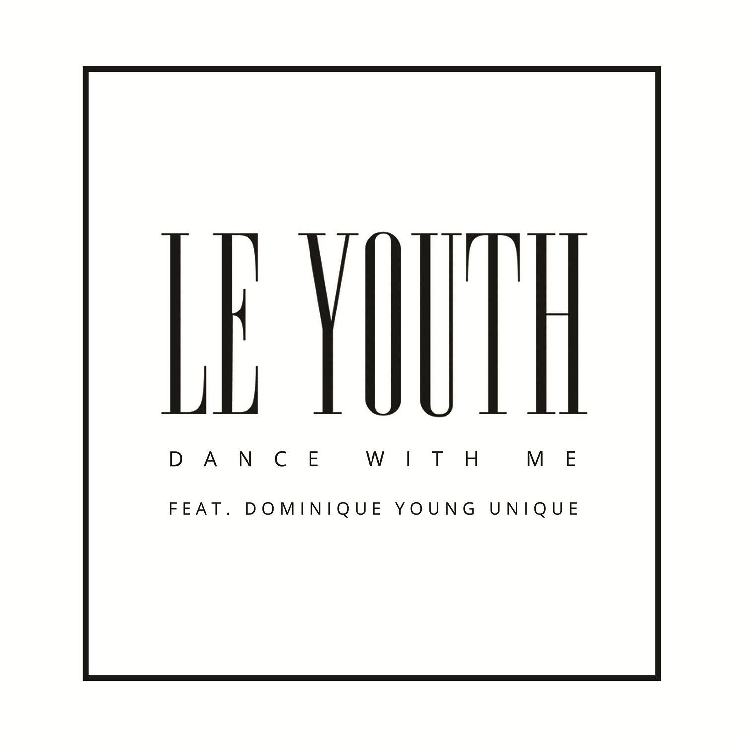 le-youth-dance-me.jpeg