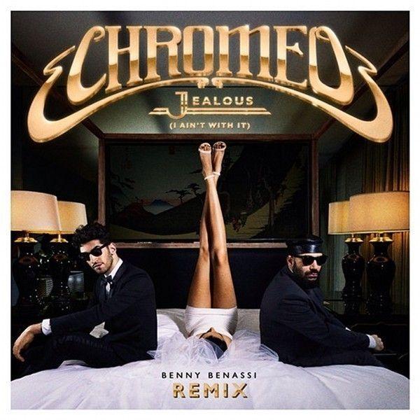 chromeo-jealous-it-aint-it-remixes-cover-art.jpg