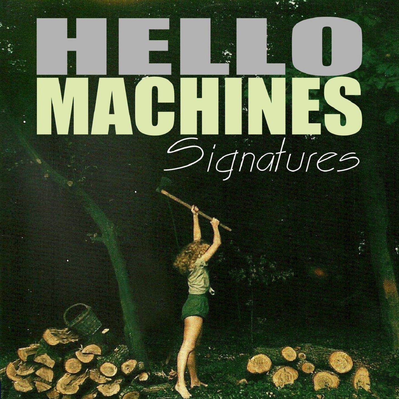 coverhellomachines-signaturespodcast.jpg