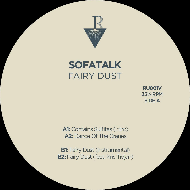 pack_shot_sofatalk_-_fairy_dust_ep_-_roots_underground_records.jpg