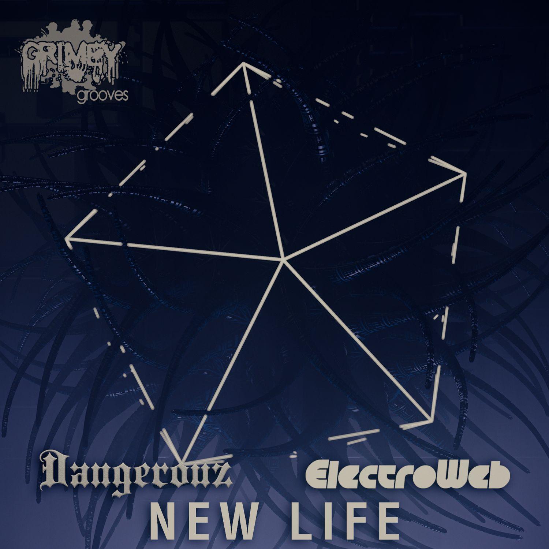 electroweb_dangerouz_-_new_life.jpg
