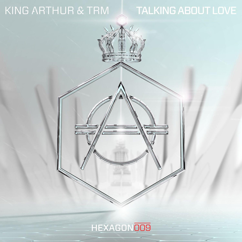 king_arthur_trm_-_talking_about_love_hexagon009.jpg