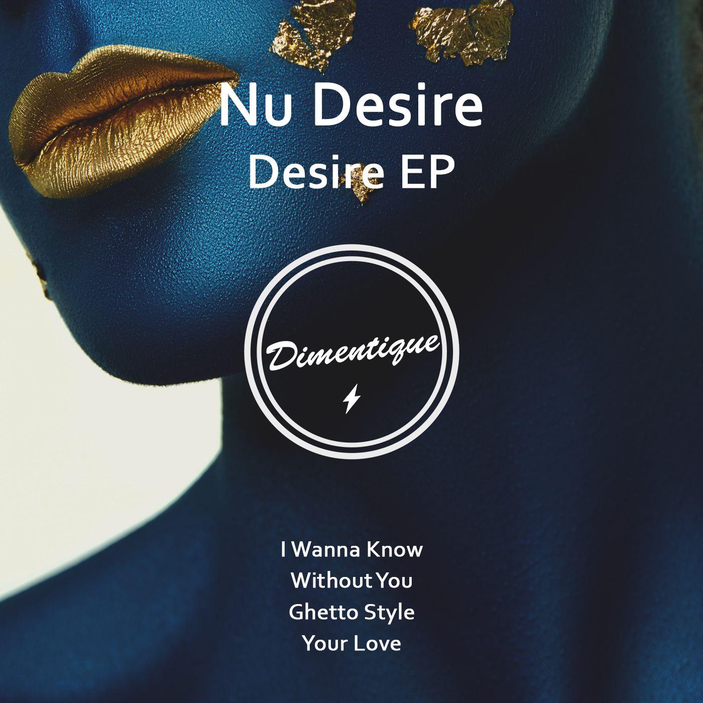 dimentique_new_art_2016_nu_desire_desire_ep.jpg