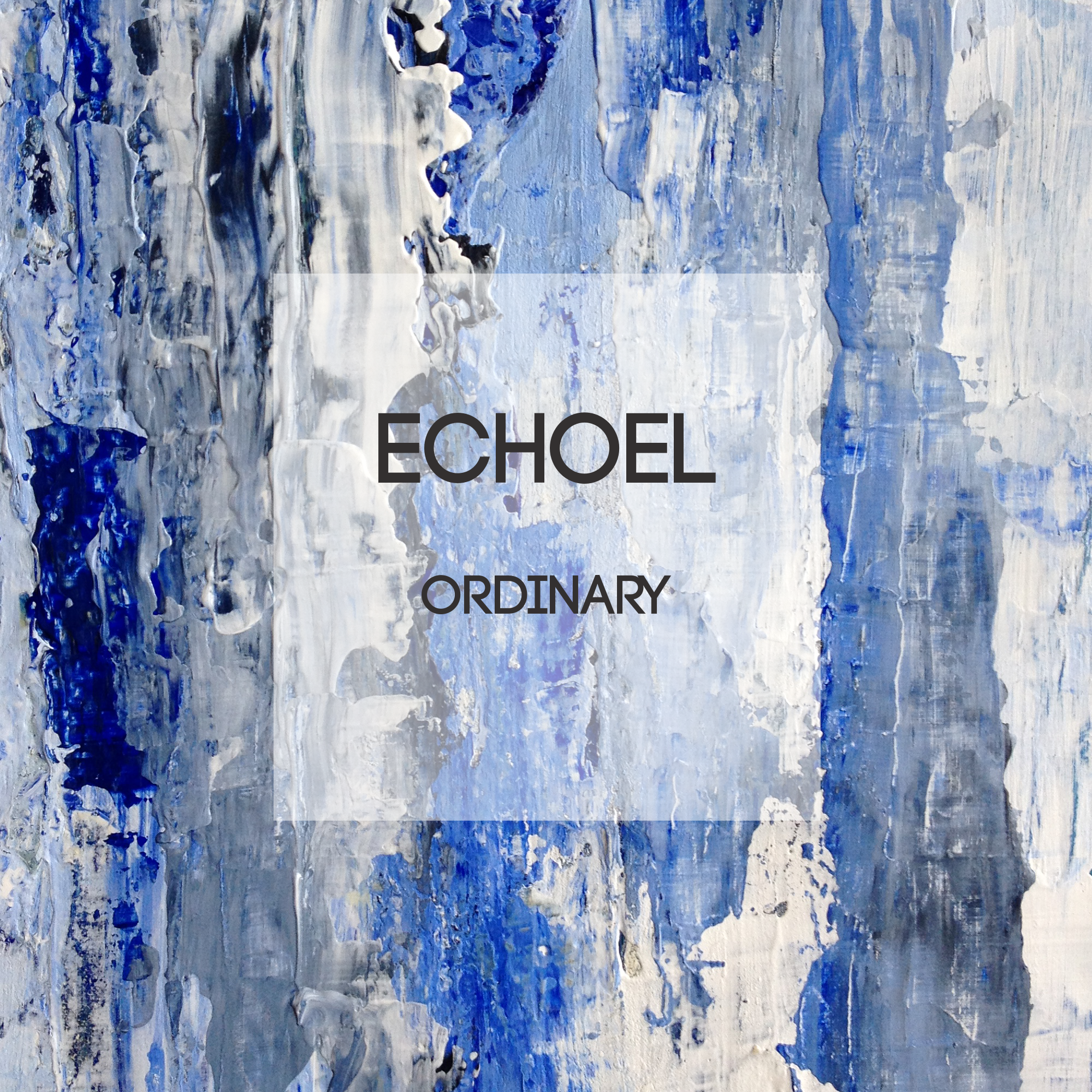echoel_ordinary_ep_cover.png