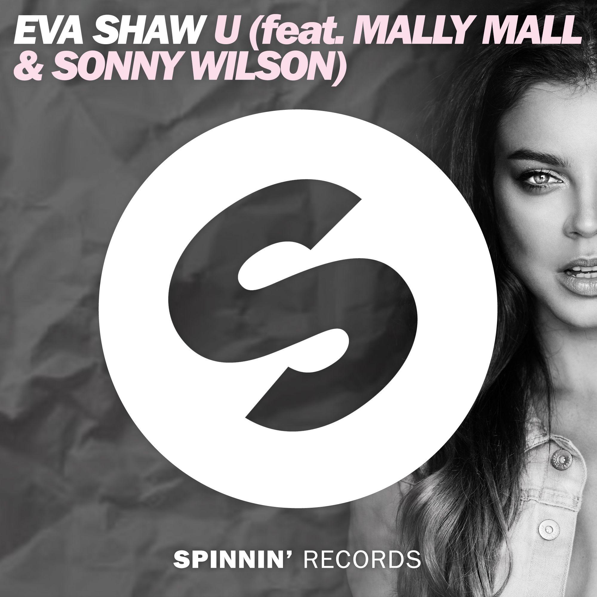 spinnin_eva_shaw_-_u_feat._mally_mall_sonny_wilson.jpg