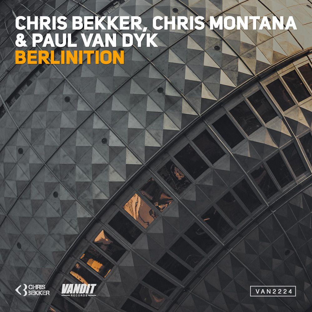 chris-bekker-chris-montana-paul-van-dyk-berlinition.jpg