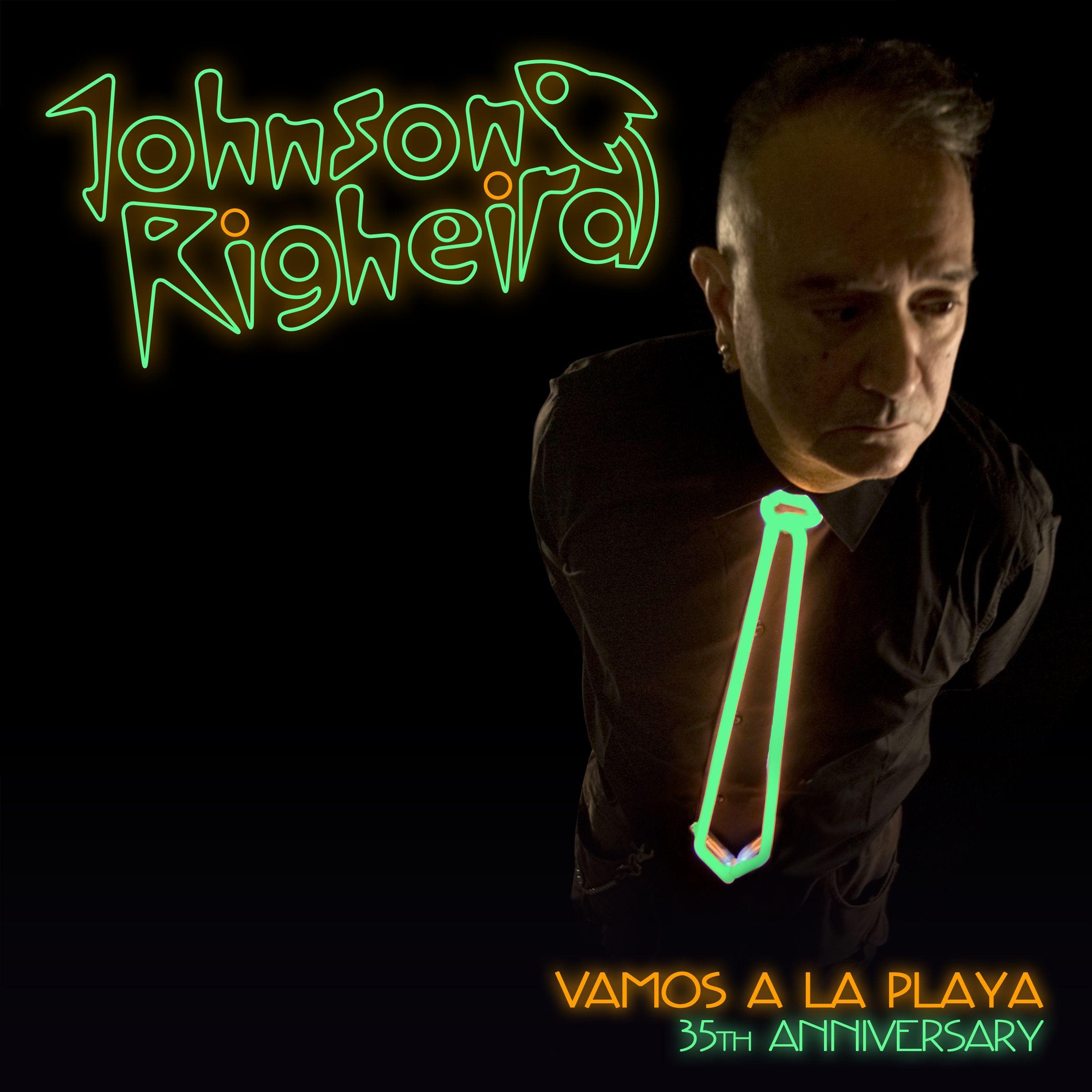 opcm_tde_12_001_johnson_righeira_-_vamos_a_la_playa_-_35th_anniversary.jpg