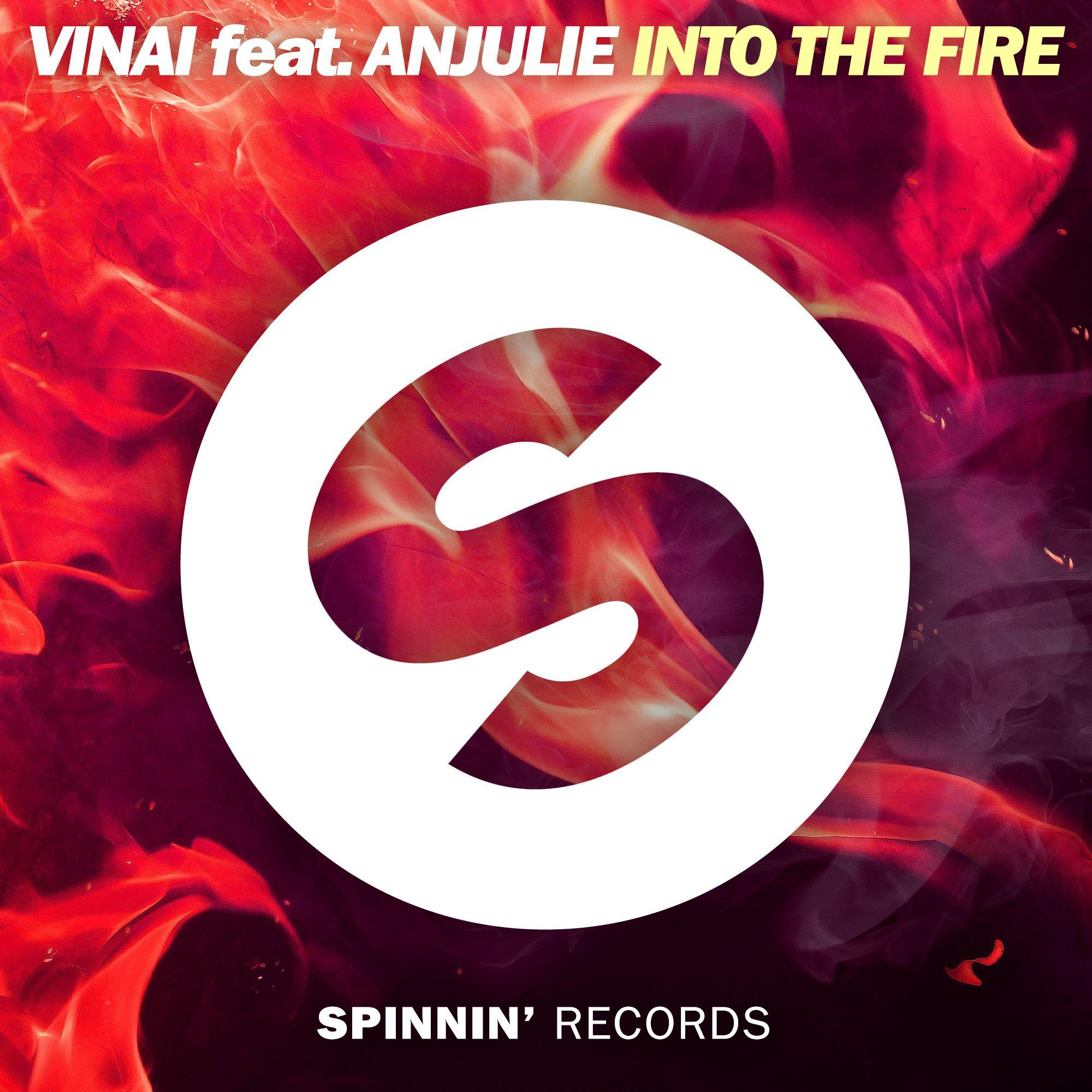 spinnin_vinai_feat._anjulie_-_into_the_fire.jpg