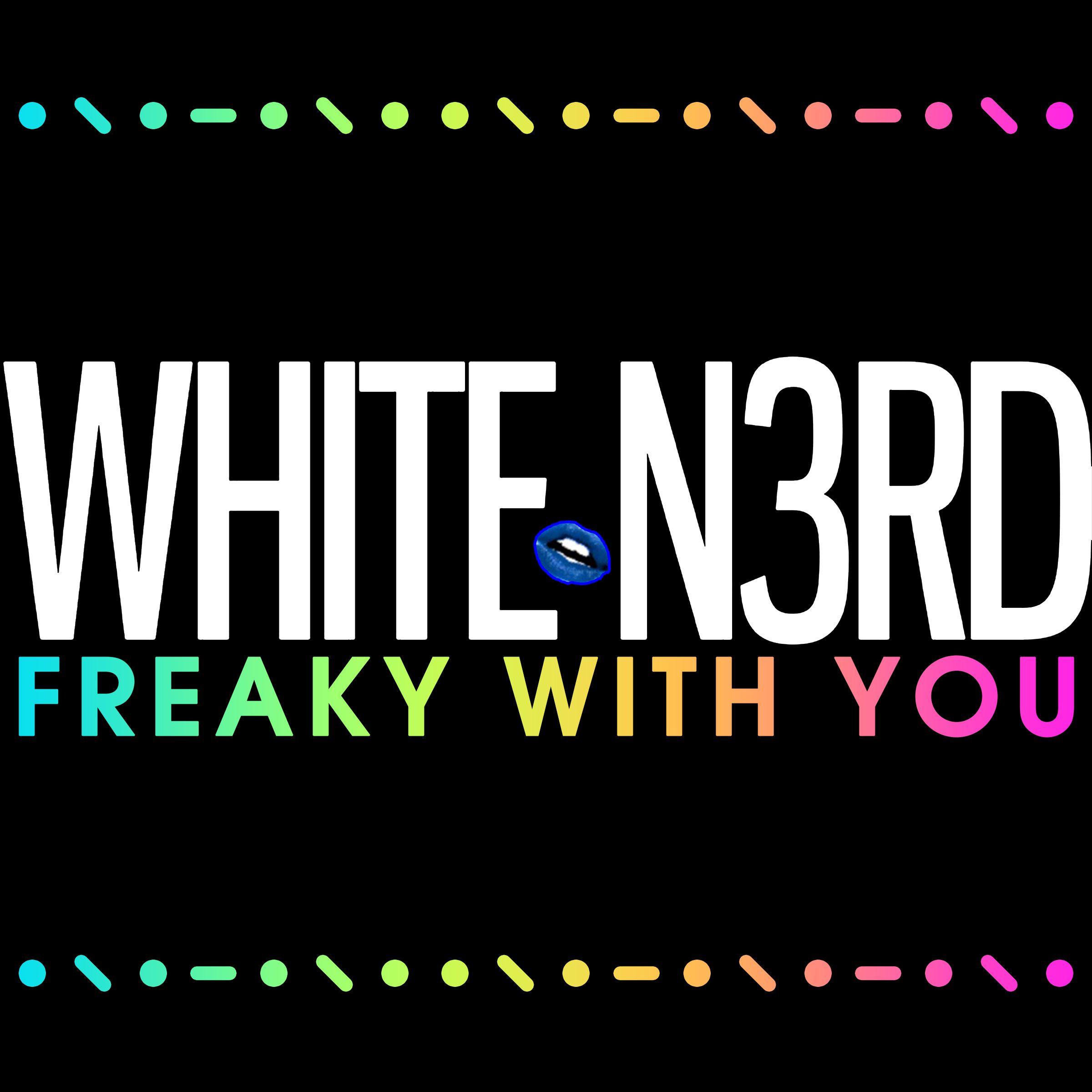 whiten3rd_freakywithyou_2400x2400.web_.jpeg