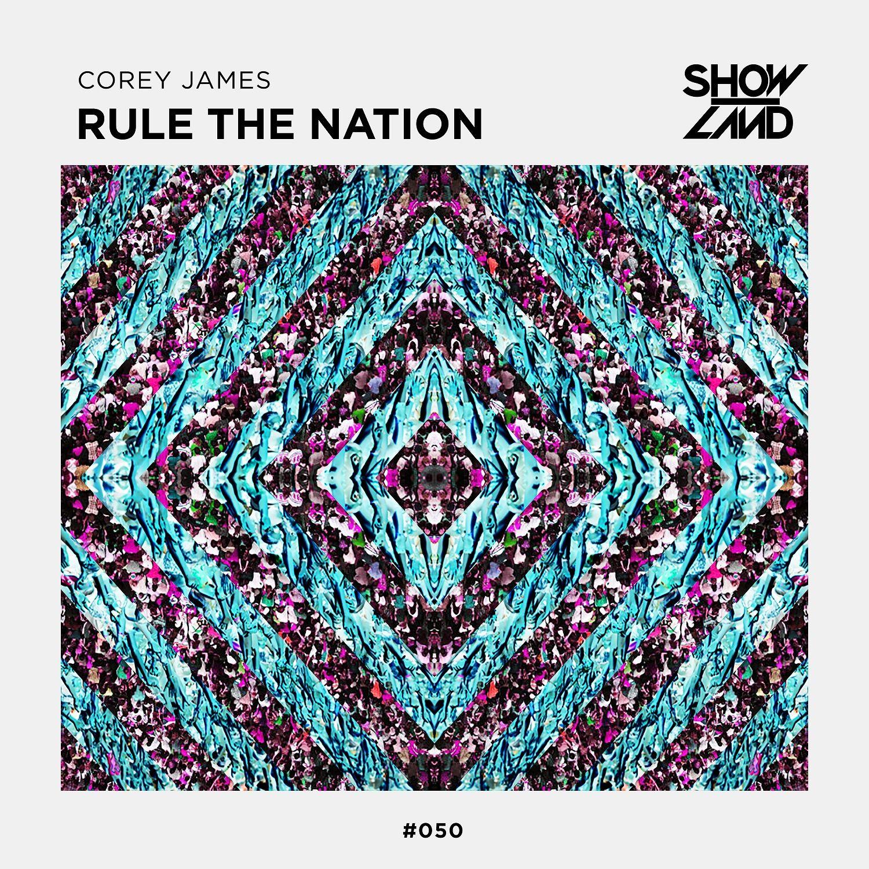 corey_james_-_rule_the_nation_artwork.jpg