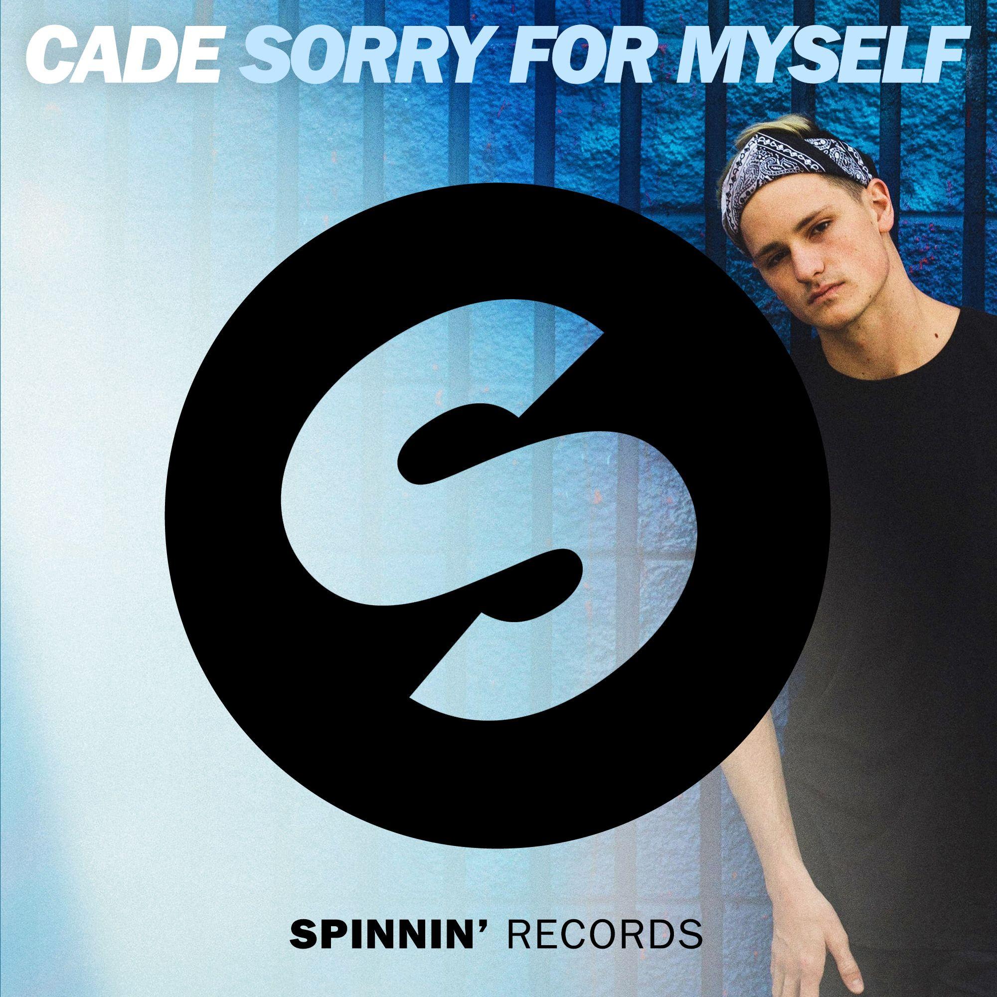 spinnin_cade_-_sorry_for_myself.jpg