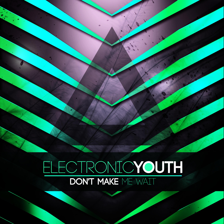 electronic_youth_dont_make_me_wait_artwork.jpg