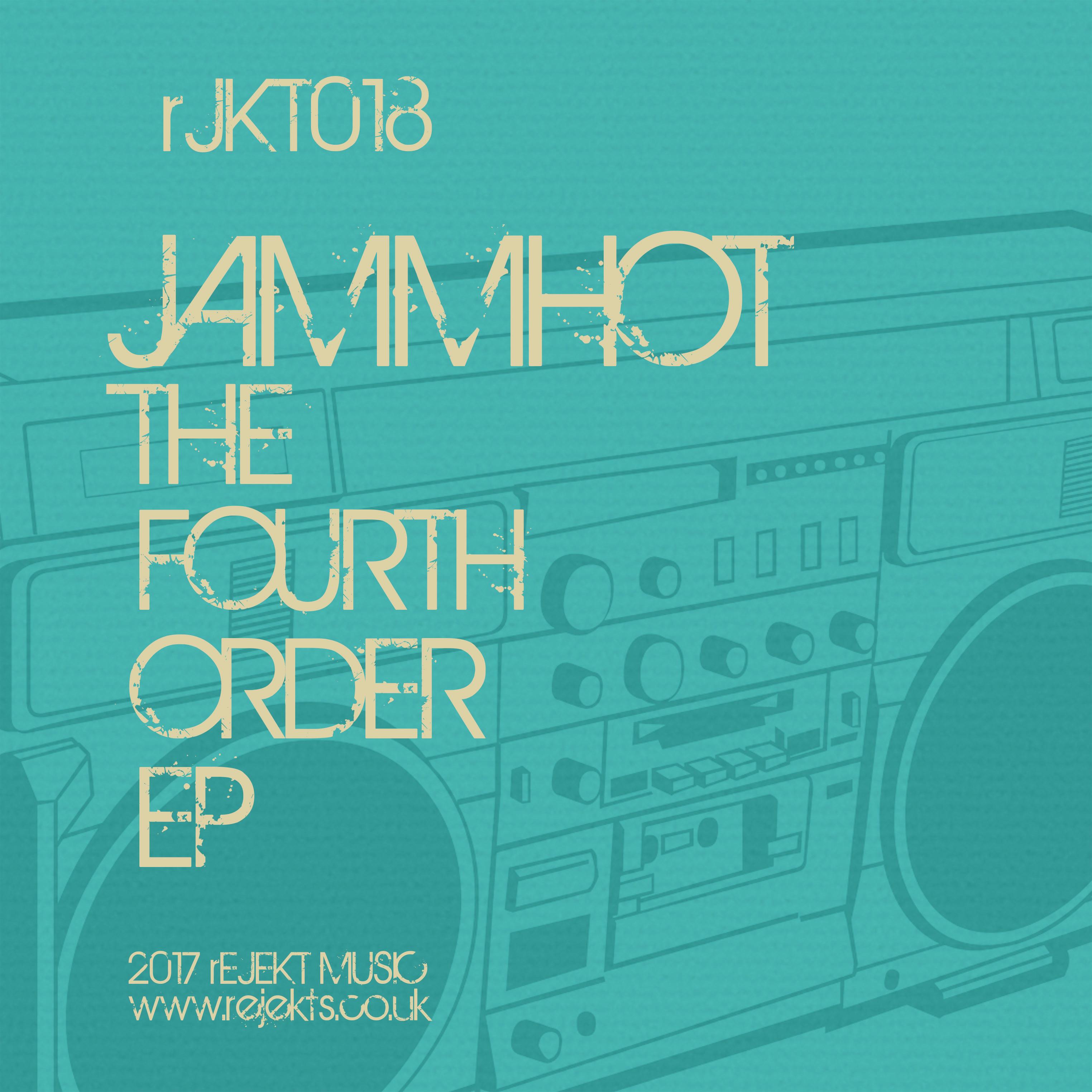 jammhot_-_the_fourth_order_ep_-_rejekt_music.1.jpg