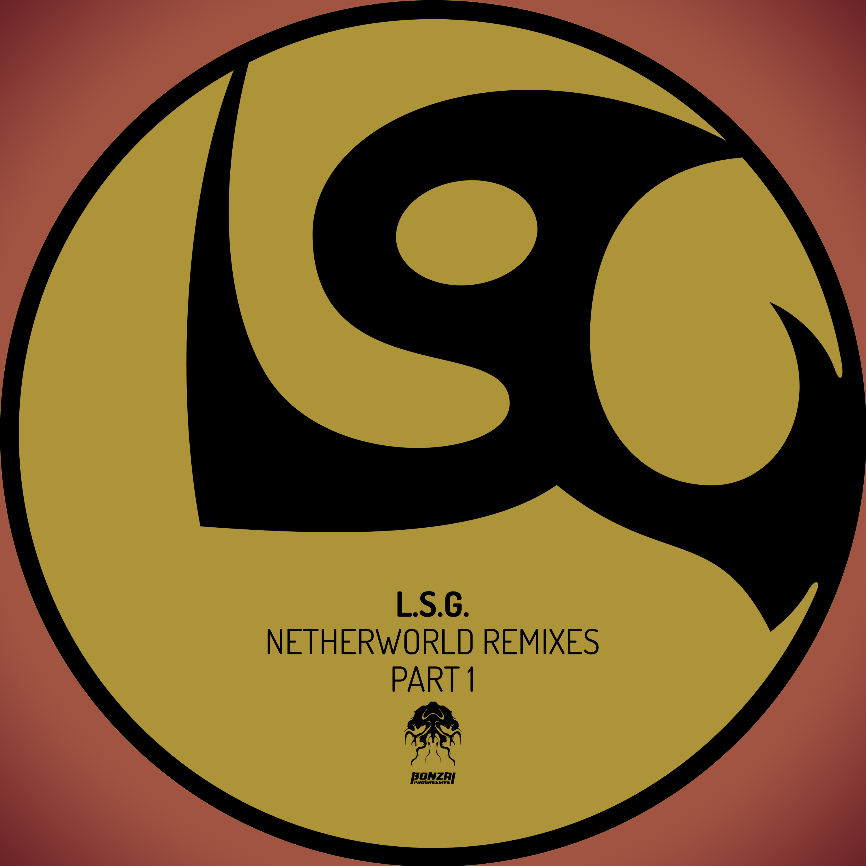 lsg_-_netherworld_remixes_bonzai_progressive_1.jpg