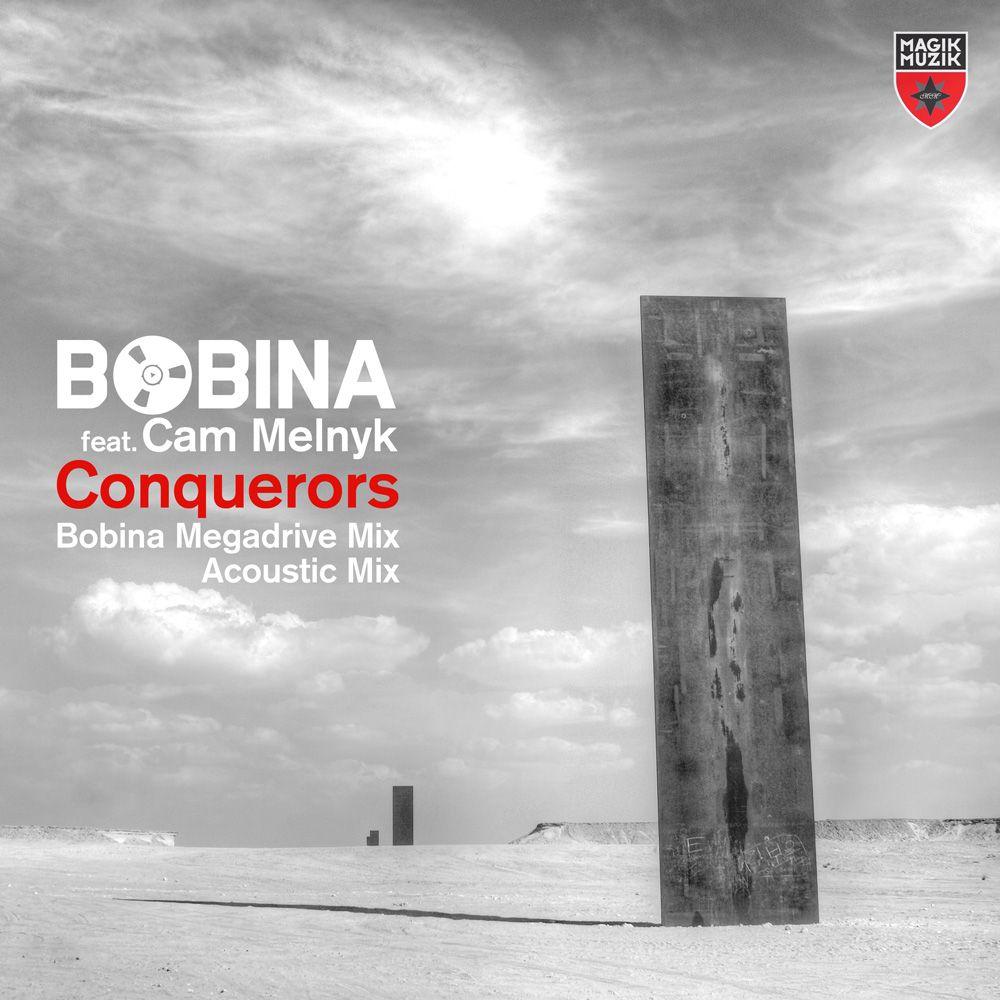 bobina-featuring-cam-melnyk-conquerors.jpg
