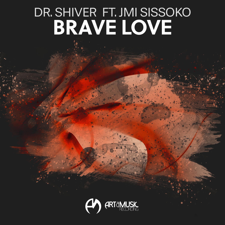 dr._shiver_ft._jmi_sissoko_-_brave_love_1.png