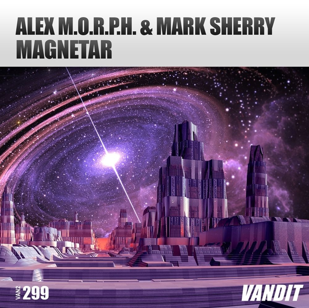 alex-m.o.r.p.h.-mark-sherry-magnetar.jpg