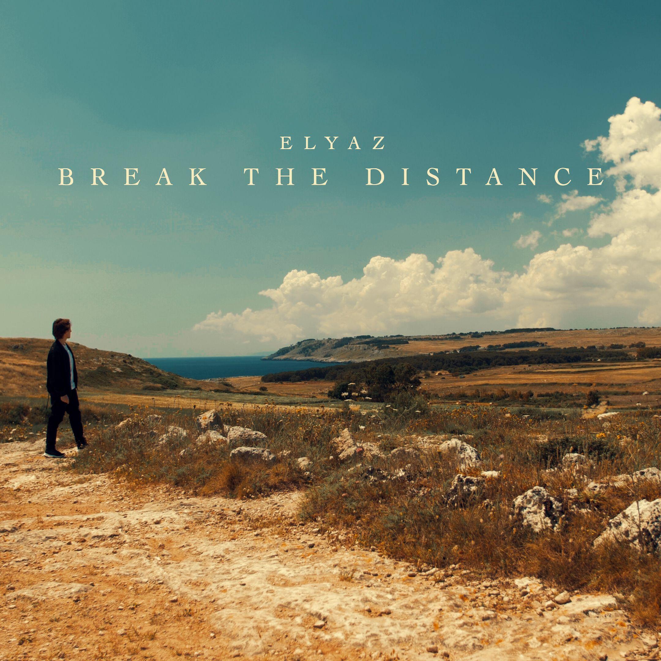 elyaz_-_break_the_distance_white.jpg