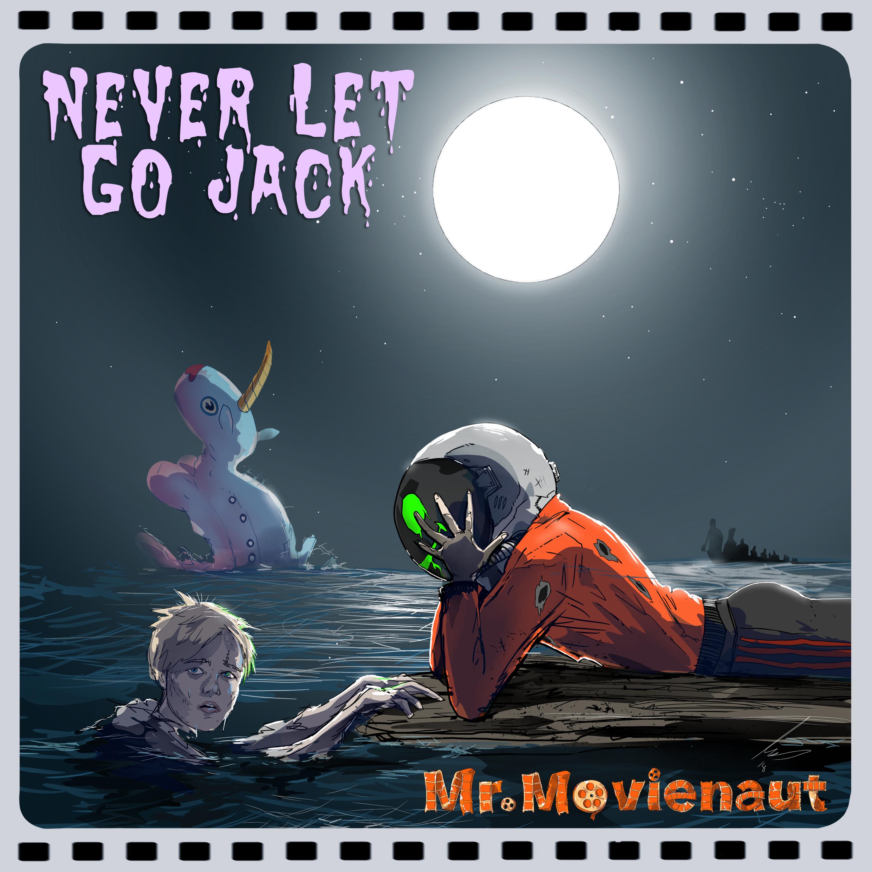 mr._movienaut_-_never_let_go_jack_white_label.png