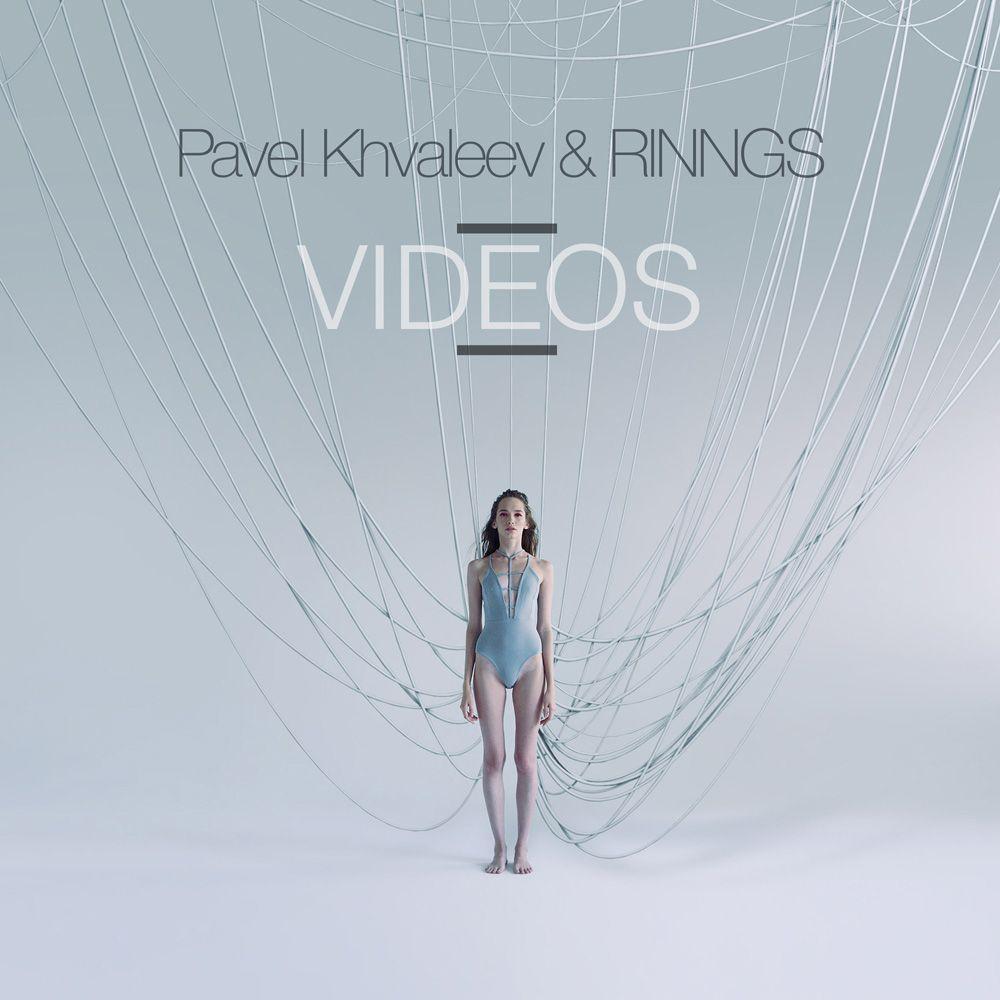 pavel_khvaleev_rinngs_-_videos.jpg
