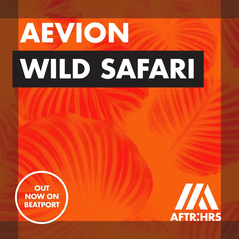 aevion_-_wild_safari_artwork_1.jpg
