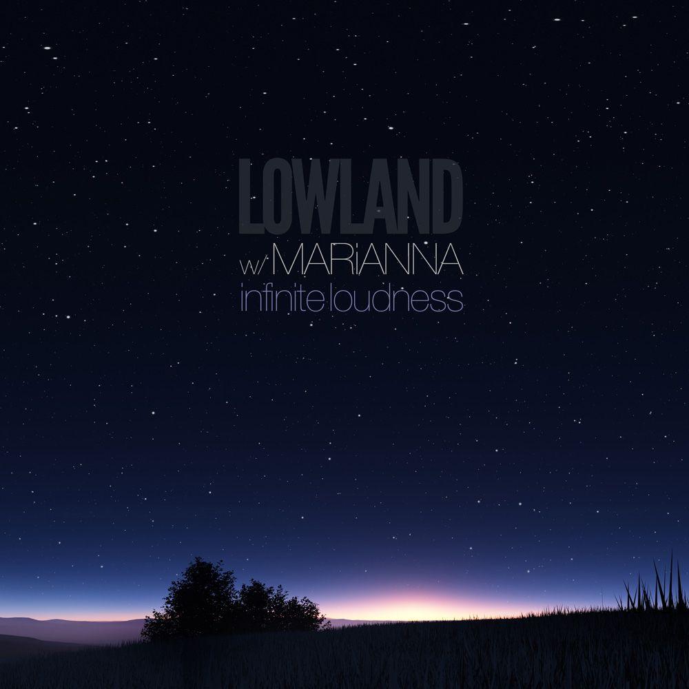 lowland-marianna-infinite-loudness-.jpg