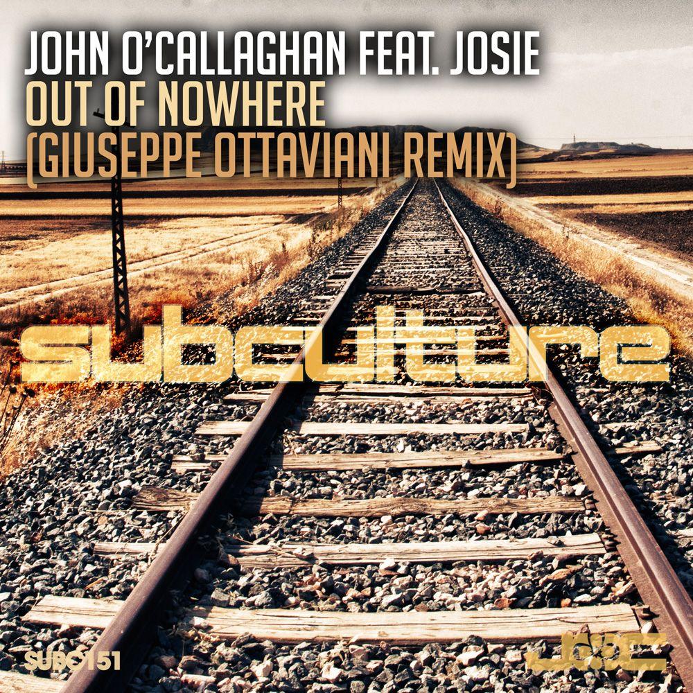 john-o_callaghan-featuring-josie-out-of-nowhere-giuseppe-ottaviani-remix.jpg