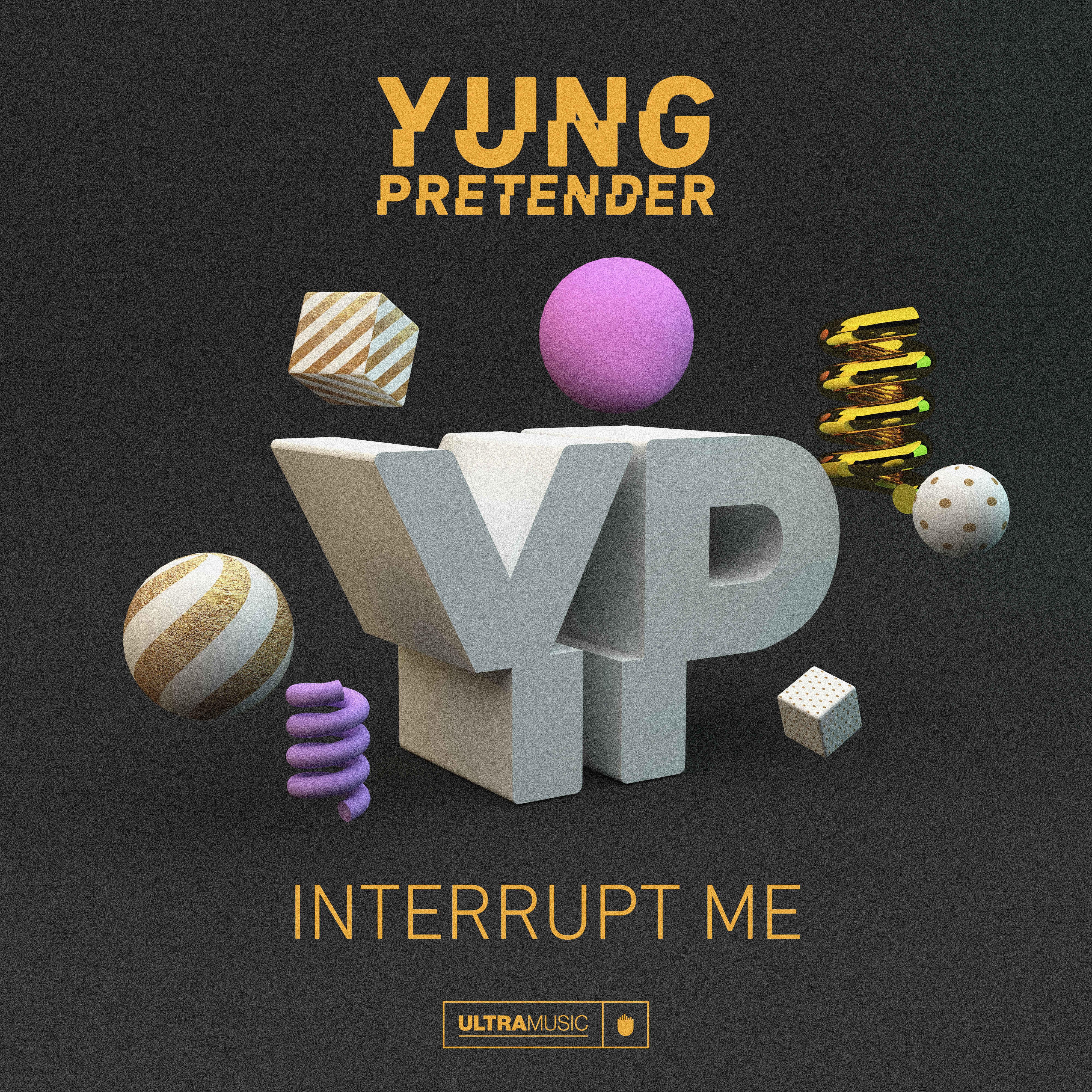 yung_pretender_-_interrupt_me_artworkultra_music.jpg