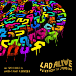 Artwork-Lad-Alive-Everybody-Be-Uprising-The-Greateast-Records.png