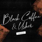 BlackCoffee_Usher_LaLaLa_Final.jpg