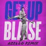 Blaise-Get-Up-Azello-Remix-artwork-pink.jpg