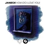 Janieck-How-Do-I-Love-You.jpg