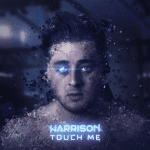 harrison-touch-me.png