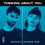 Cover-R3HAB-Winona-Oak-Thinking-About-You.jpg