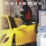 Moscoman-Eyes-Wide-Strut.jpg
