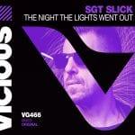 VG466_Sgt-Slick-The-Nigth-The-Lights-Went-Out-Artwork-v6B.jpg