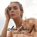 Ana-Shine-Goodbye-JPEG.jpg