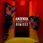 Ananya-Everybodys-Lost-Remixes-Hustling-Hearts-Media.jpg