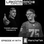 Cover-Lakota-Radio-Weekly-Show-by-Toma-Hawk-Episode-41-with-RanchaTek-thistechnowillhauntyou.jpg