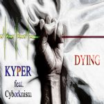 Dying-EP-Cover-ft-Cyborknism-copy.jpg