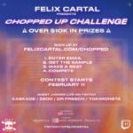 Flyer-Felix-Cartal-Chopped-Up-Challenge.png